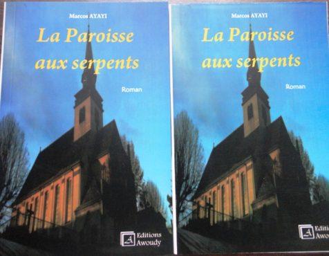 """Paroisse aux serpents 476x370 - Vient de paraître: """" La paroisse aux serpents"""", un roman de Marcos Ayayi"""