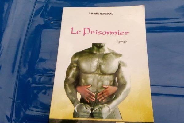 Le prisonnier roman 600x400 - Littérature : ''Le prisonnier '' fait son entrée officielle !