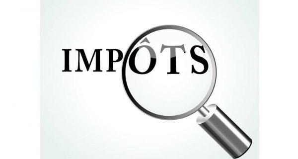 impôts 600x320 - Togo: les nouvelles entreprises exonérées de la patente sur les deux premières années